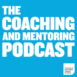 The Coaching and Mentoring Podcast