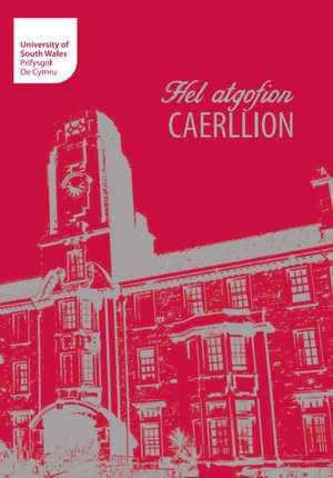 Hel atgofion Caerllion