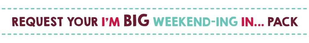 I'm Big Weekend-ing banner 1000x140pix BW2018.jpg