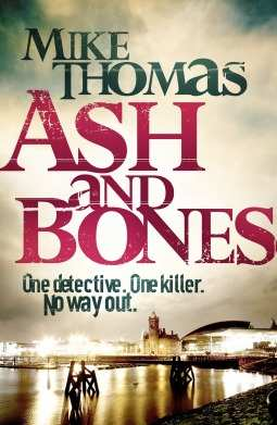 Mike Thomas - Ash and Bones