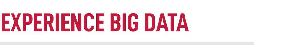 Experience Big Data