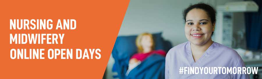 Nursing and Midwifery Online Open Days