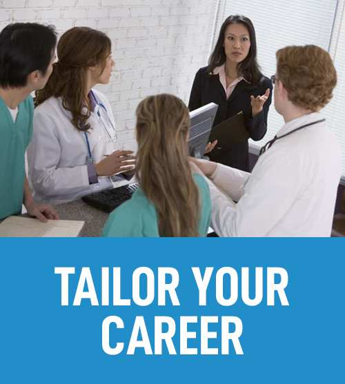 Nursing - Tailor Your Career