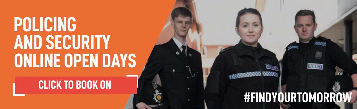 Policing and Security Online Open Days