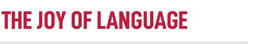 The Joy Of Language